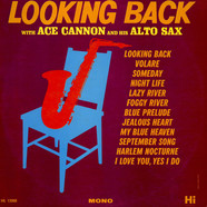 Ace Cannon - Looking Back