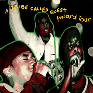 A Tribe Called Quest - Award Tour / The Chase Pt. 2