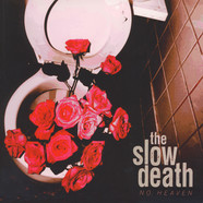 Slow Death - No Heaven