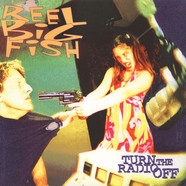 Reel Big Fish - Reel Big Fish - Turn The Radio Off