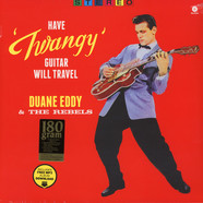 Duane Eddy & The Rebels - Have Twangy Guitar, Will Travel