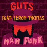 Guts - Man Funk Feat. Leron Thomas