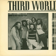 Third World - Love Is Out To Get You