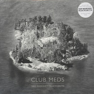 Dan Mangan / Blacksmith - Club Meds