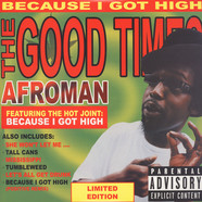 Afroman - The Good Times Green Vinyl Edition