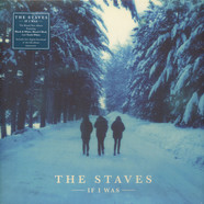 Staves, The - If I Was