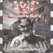 Spit Da Supreme Being - The Detroit Demon