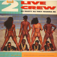 2 Live Crew, The - As Nasty As They Wanna Be
