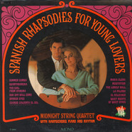 Midnight String Quartet - Spanish Rhapsodies For Young Lovers
