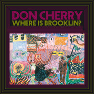 Don Cherry - Where Is Brooklyn?