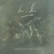 Bear's Den - Think Of England