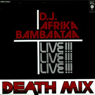 Afrika Bambaataa - Death Mix
