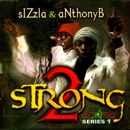 Sizzla & Anthony B - 2 Strong Series 1