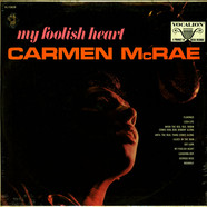Carmen McRae - My Foolish Heart