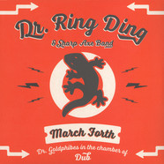 Dr. Ring Ding & Sharp Axe Band - March Forth
