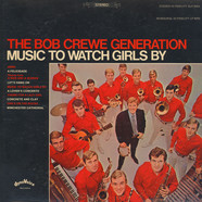 Bob Crewe Generation, The - Music To Watch Girls By