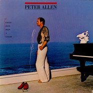 Peter Allen - I Could Have Been A Sailor