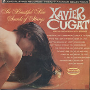 Xavier Cugat And His Orchestra - The Beautiful New Sound Of Strings