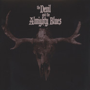 Devil & And The Almighty Blues, The - The Devil And The Almighty Blues