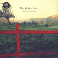 White Birch, The - The Weight Of Spring