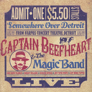 Captain Beefheart - Somewhere Over Detroit: Live From Harpo's Concert Theatre 1980