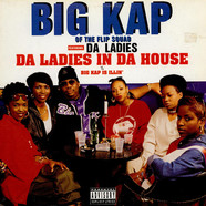 Big Kap Feat. Da Ladies - Da Ladies In The House feat. Da Ladies