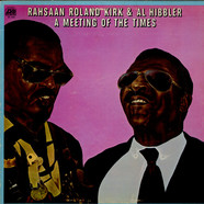 Roland Kirk & Al Hibbler - A Meeting Of The Times
