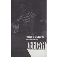 Tru Comers - No Manners