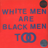 Young Fathers - White Men Are Black Men Too Limited Edition
