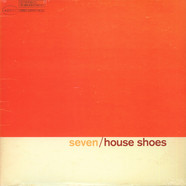 House Shoes presents - The Gift: Volume 7 - House Shoes
