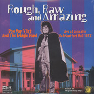 Don Van Vliet & The Magic Band - Rough, Raw And Amazing