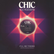 Chic & Nile Rodgers - I'll Be There
