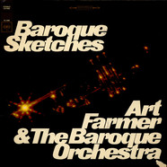 Art Farmer & Baroque Orchestra, The - Baroque Sketches