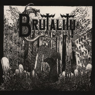 Brutality - Ruins Of Humans