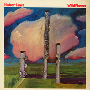 Hubert Laws - Wild Flower