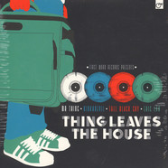 V.A. - Thing Leaves The House
