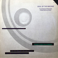 V.A. - Soul Of The Machine - The Windham Hill Sampler Of New Electronic Music