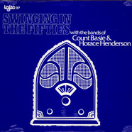 Count Basie & Horace Henderson - Swinging In The Fifties With The Bands Of Count Basie & Horace Henderson