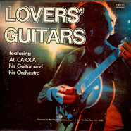 Al Caiola And Al Caiola And His Orchestra - Lovers' Guitars