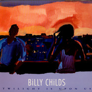 Billy Childs - Twilight Is Upon Us