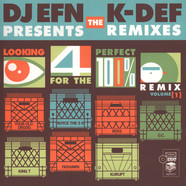 K-Def & DJ EFN - Looking For The Perfect Remix Volume 1