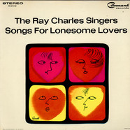 Ray Charles Singers, The - Songs For Lonesome Lovers
