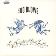 400 Blows - Angel's Trumpets & Devil's Trombone