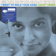 Grant Green - I Want To Hold Your Hand Back To Blue Edition