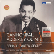 Cannonball Adderley Quintet / Benny Carter Sextet - Live In Cologne 1961