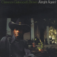Clarence Gatemouth Brown - Alrigth Again