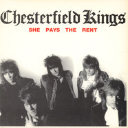 Chesterfield Kings /Lyres - She Pays The Rent / She Told Me Lies