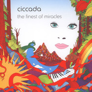 Ciccada - The Finest Of Miracles Black Vinyl Edition