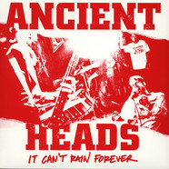 Ancient Heads - It Can't Rain Forever