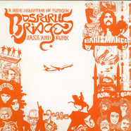 V.A. - Bosporus Bridges - A Wide Selection Of Turkish Jazz And Funk 1969-1978